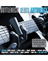 Bottleneck Blues Anthology