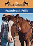 Heartbreak Hills (Wild Horse Creek, B...