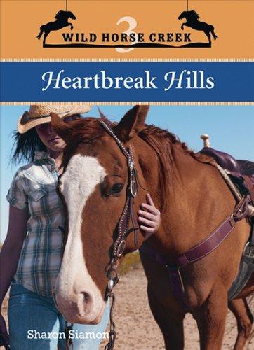 Heartbreak Hills (Wild Horse Creek)