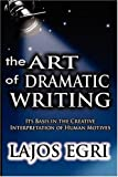 """Art Of Dramatic Writing Its Basis in the Creative Interpretation of Human Motives"" av Lajos Egri"
