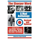 The Sharper Word: A Mod Anthologyby Paolo Hewitt