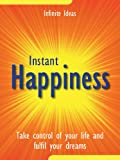 Instant happiness (Best Value)