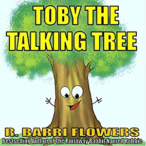 Toby the Talking Tree Audiobook