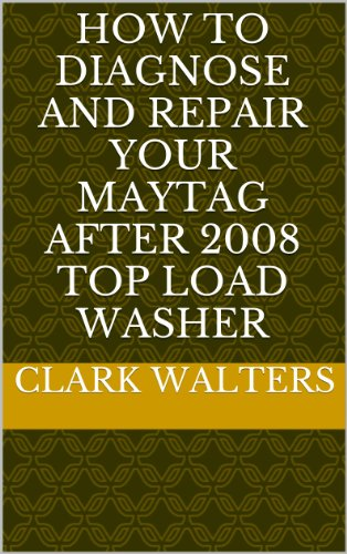 how-to-diagnose-and-repair-your-maytag-after-2008-top-load-washer