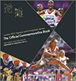 Sybil Ruscoe Tom Knight London 2012 Olympic and Paralympic Games : The Official Commemorative Book by Tom Knight, Sybil Ruscoe on 19/10/2012 1st (first) 1st (first) edition