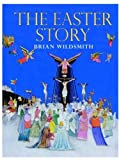 The Easter Story: Mini Edition (0192791435) by Wildsmith, Brian