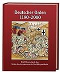 Deutscher Orden 1190-2000: Ein Führer...