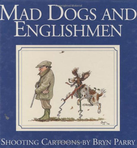 Mad Dogs and Englishmen: Shooting Cartoons