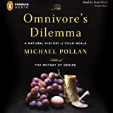 img - for The Omnivore's Dilemma: A Natural History of Four Meals book / textbook / text book