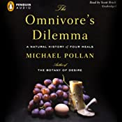The Omnivore's Dilemma: A Natural History of Four Meals Audiobook