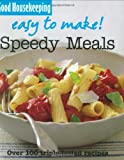 Easy to Make! Speedy Meals (Good Housekeeping) Good Housekeeping Institute Kitchens