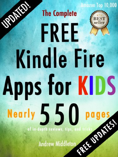 The Complete Free Kindle Fire Apps For Kids (Free Kindle Fire Apps That Don't Suck Book 2) image