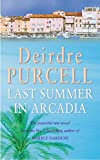 Last Summer in Arcadia (0747267936) by Purcell, Deirdre