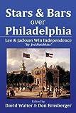 Stars and Bars Over Philadelphia