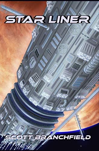 Star Liner [Branchfield, Scott] (Tapa Blanda)