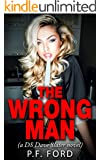The Wrong Man (DS Dave Slater Mystery Novels Book 4)