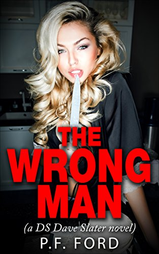 The Wrong Man by P.F. Ford ebook deal