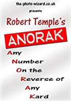 ANORAK - Any Number On Reverse Of Any Kard - A Modern Day Version of The Berglas Effect (English Edition)