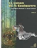 [La ]saison de la Couloeuvre v.3