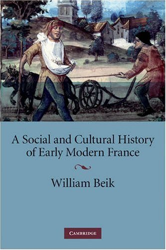 Go to 'A Social and Cultural History of Early Modern France' page
