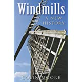 Windmills: A New Historyby chief superintendent....