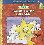 Twinkle Twinkle Little Star (Read Along with Elmo Books)