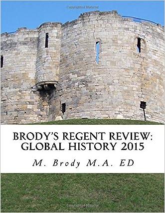 Brodys Regent Review: Global History 2015: Global regents review in less than 100 pages (Brodys Regents Revew)