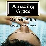 Amazing Grace   Valerie Allen