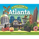 A Kid's Guide to Atlanta
