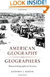 American Geography and Geographers: T...
