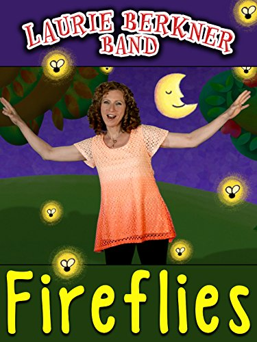 """Fireflies"" Music Video by Laurie Berkner"