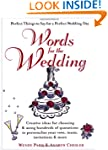 Words for the Wedding: crtng Ideas fo...