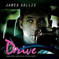 Drive (       UNABRIDGED) by James Sallis Narrated by Paul Michael Garcia