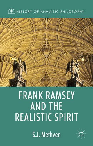 Frank Ramsey and the Realistic Spirit (History of Analytic Philosophy)