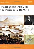 Wellington's Army in the Peninsula 1809-14 (Battle Orders)