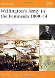 Wellington's Army in the Peninsula 1809-14 (Battle Orders)