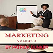 Marketing: Volume 3 | Patrick Bunker