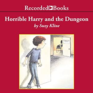 Horrible Harry and the Dungeon | [Suzy Kline]