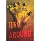 Don't Turn Around ~ Michelle Gagnon