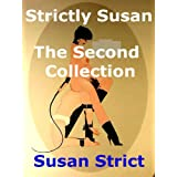 Strictly Susan - The Second Collectionby Susan Strict