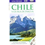 Guía Visual Chile y la isla de Pascua (Guias Visuales)
