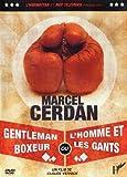echange, troc Marcel Cerdan (DVD) Gentleman Boxeur Ou L4homme et les Gants