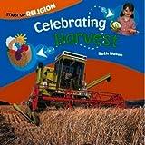 img - for Celebrating Harvest (Start Up Religion) book / textbook / text book