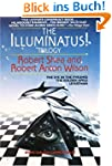 The Illuminatus! Trilogy: The Eye in...