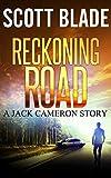 Reckoning Road: A Jack Cameron Short Story (Get Jack Reacher Book 4)