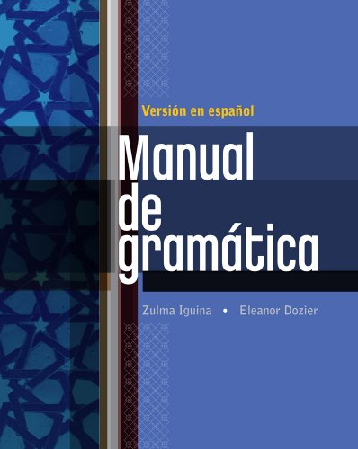 Manual de gramática: En espanol (Available Titles iLrn:...