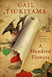 img - for A Hundred Flowers: A Novel book / textbook / text book