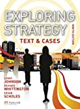Exploring Strategy: Text & Cases Gerry Johnson