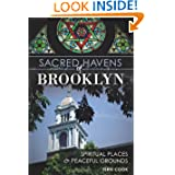 Sacred Havens of Brooklyn: Spiritual Places and Peaceful Grounds (NY) (Landmarks)