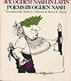 img - for Ave Ogden! Nash in Latin book / textbook / text book